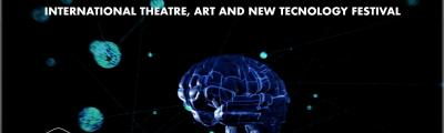 International Theater, Art and New Technologies Festival in Italy 2018