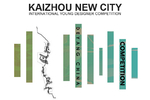 Kaizhou New City Competition