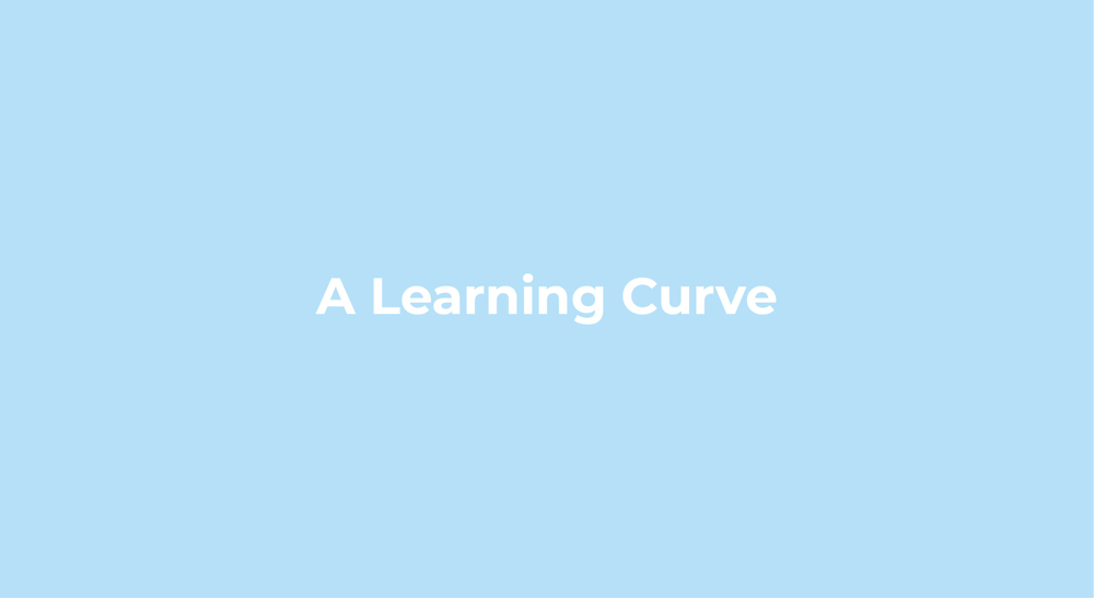 A Learning Curve